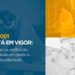 ISO 45001 já está em vigor