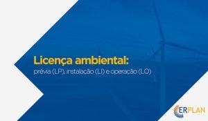 Licença Ambiental - LP LI LO